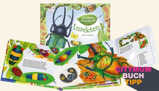 Mein Natur Fühl-Buch: Insekten