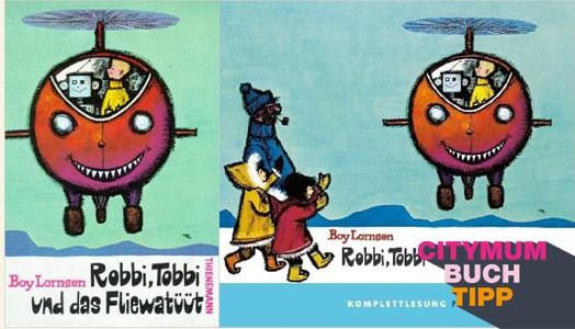 Buchtipp – Robbi, Tobbi und das Fliewatüüt